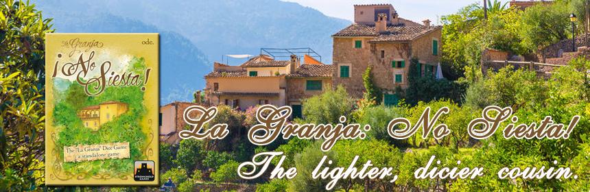 La Granja: No Siesta! - The lighter, dicier cousin