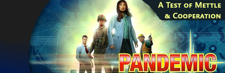 Pandemic - A Test of Mettle and Cooperation