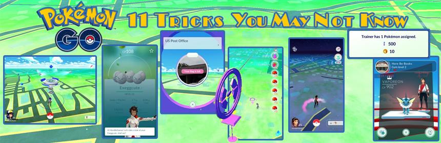 Pokémon Go - 11 Tricks You May Not Know