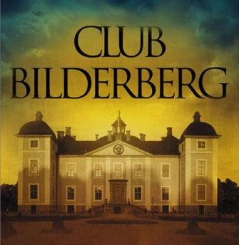 June 6-9: Bilderberg Meeting behind Closed Doors. On the Agenda: Domestic Spying, Diffusing Social Protests, War on Syria and Iran