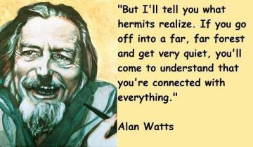 Alan Watts Quote 1