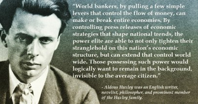 aldous huxley - World bankers Quote