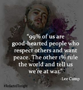 Lee Camp Quote
