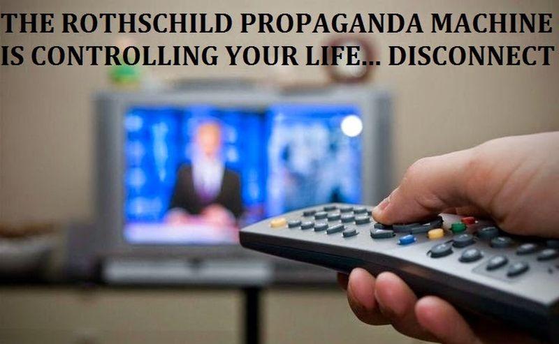 mainstream media – rothschild propaganda machine