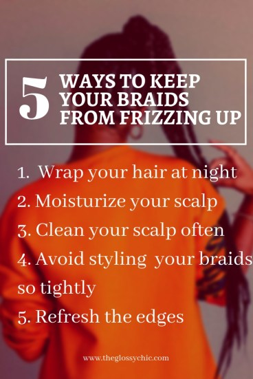 how to keep your braids from frizzing