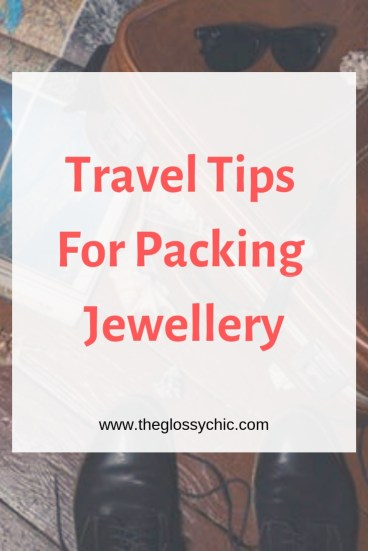 travel tips for packing jewellery