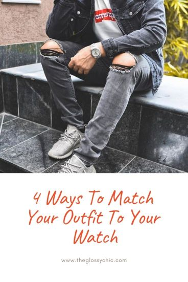 how to match a watch to an outfit