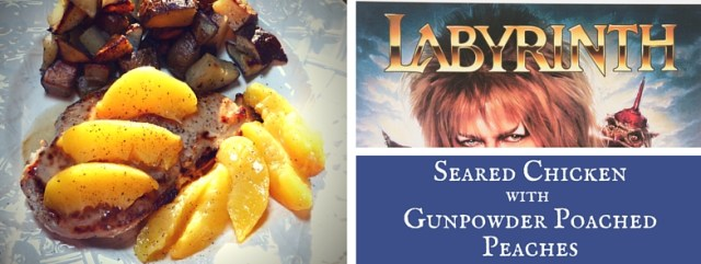 Seared Chicken a la Goblin King with Gunpowder Tea Poached Peaches, inspired by Jareth from the movie Labyrinth. Recipe by The Gluttonous Geek.