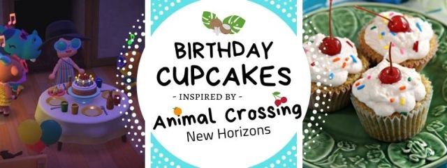 New Horizons Birthday Cupcakes inspired by Animal Crossing. Recipe by The Gluttonous Geek.