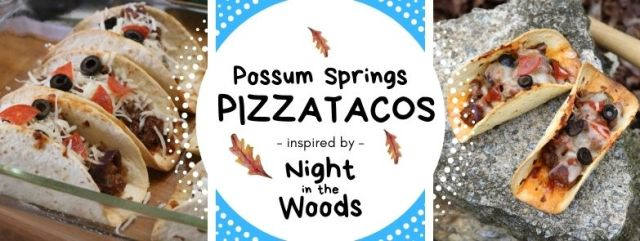 Possum Springs Pizzatacos inspired by Night in the Woods. Recipe by The Gluttonous Geek.