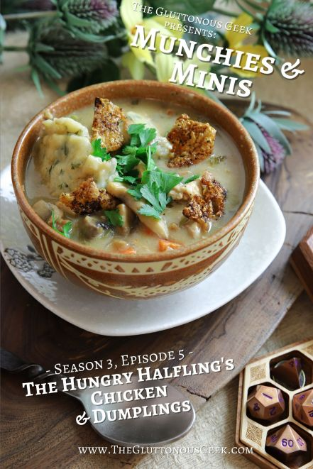 The Hungry Halfling's Chicken Dumplings inspired by D&D's Volo's Guide to the Sword Coast. Recipe by The Gluttonous Geek.