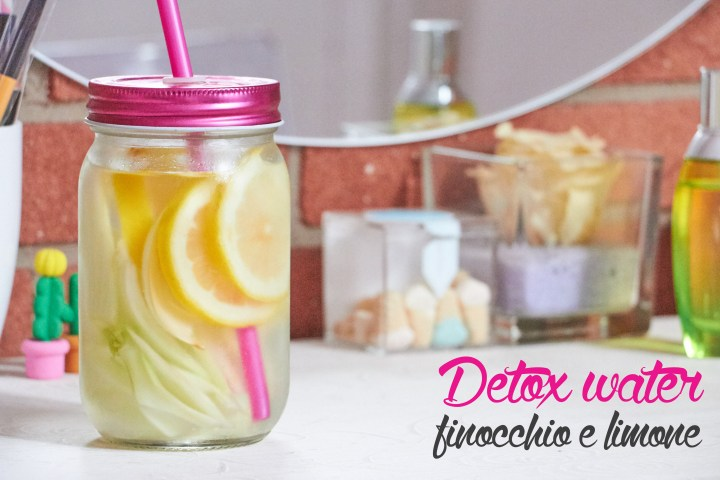 Acqua detox anti gonfiore al limone e finocchio