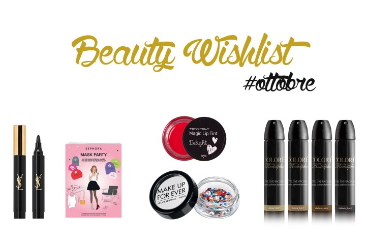 BEAUTY WISHLIST DI OTTOBRE