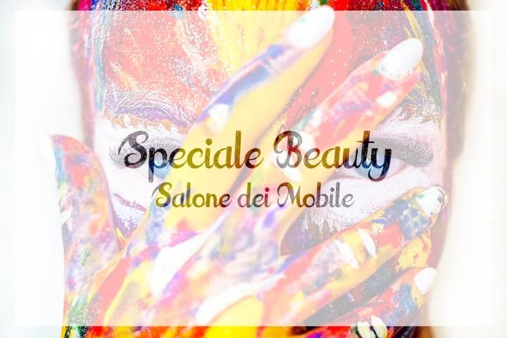 5 eventi beauty da non perdere al Salone del Mobile