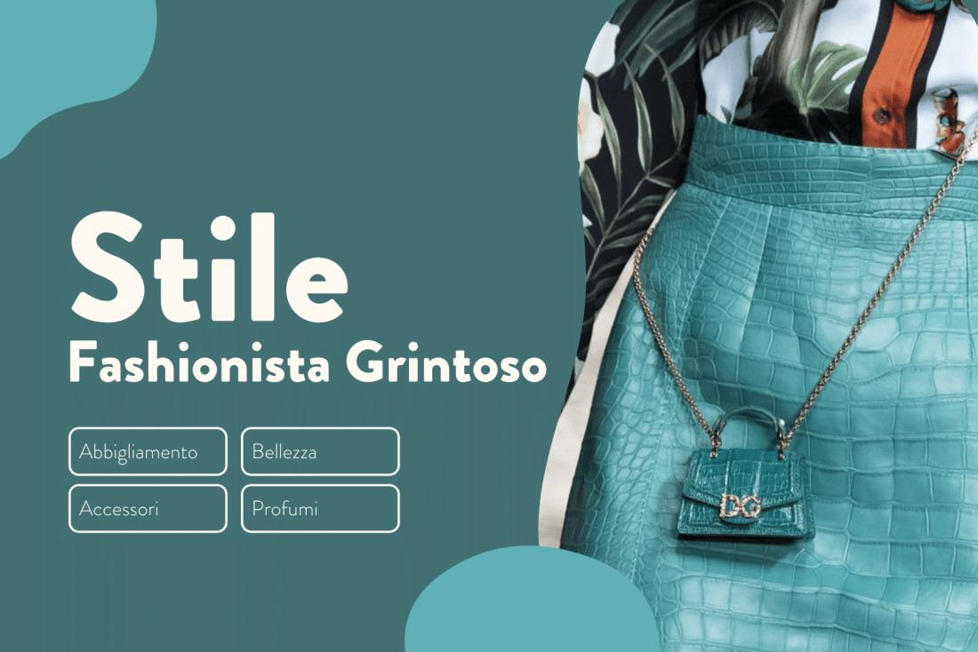 Stile Fashionista Grintoso