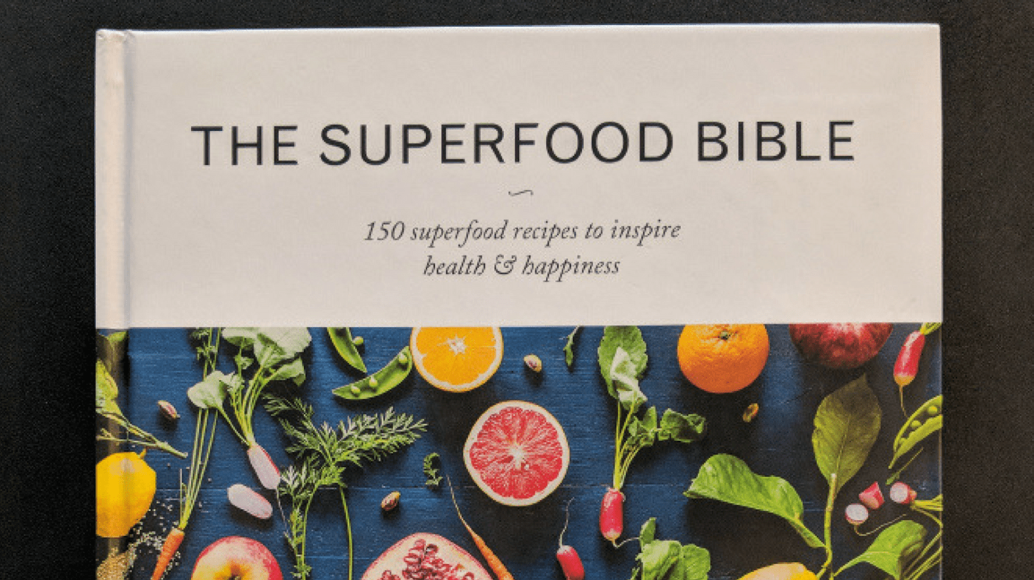Featured Image - The Super Food Bible