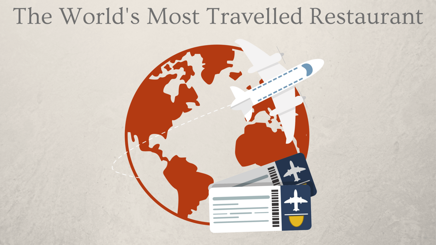 Featured Image - World's Most Travelled Restaurant