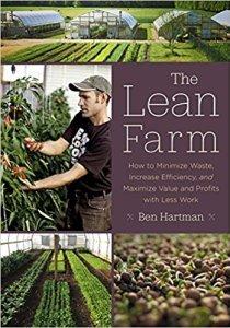 The Lean Farm, by Ben Hartman
