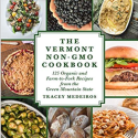 The Vermont NON-GMO Cookbook, interview with author Tracey Medeiros