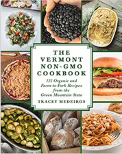 The Vermont NON-GMO Cookbook: interview with author Tracey Medeiros