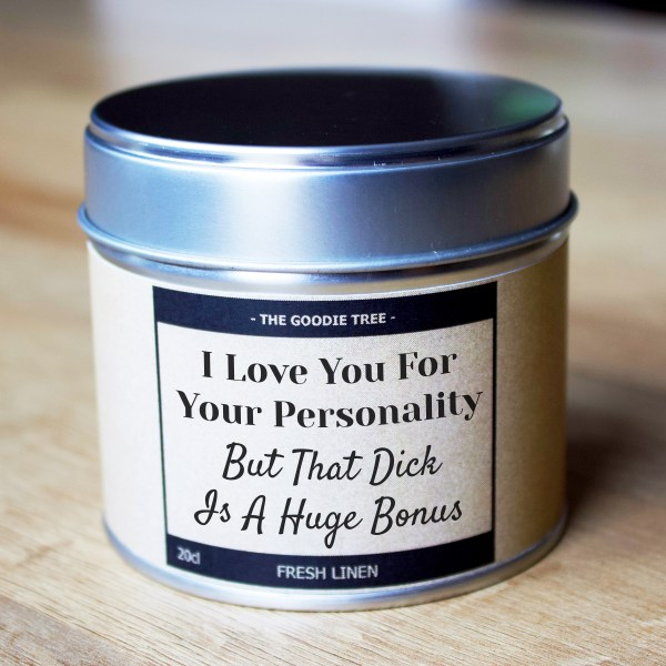 I Love You For Your Personality tin