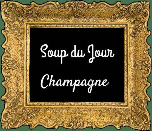 champagne-soup-du-jour