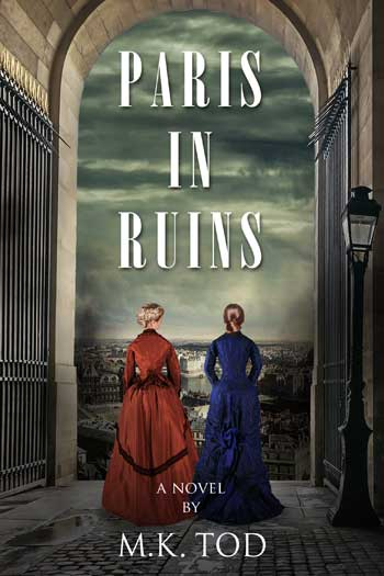 Paris in Ruins by M.K. Tod book cover