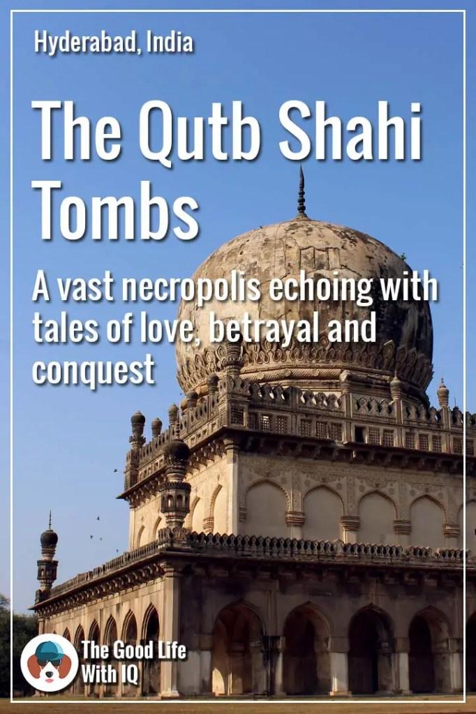 Qutb Shahi tombs - Pinterest tumbnail