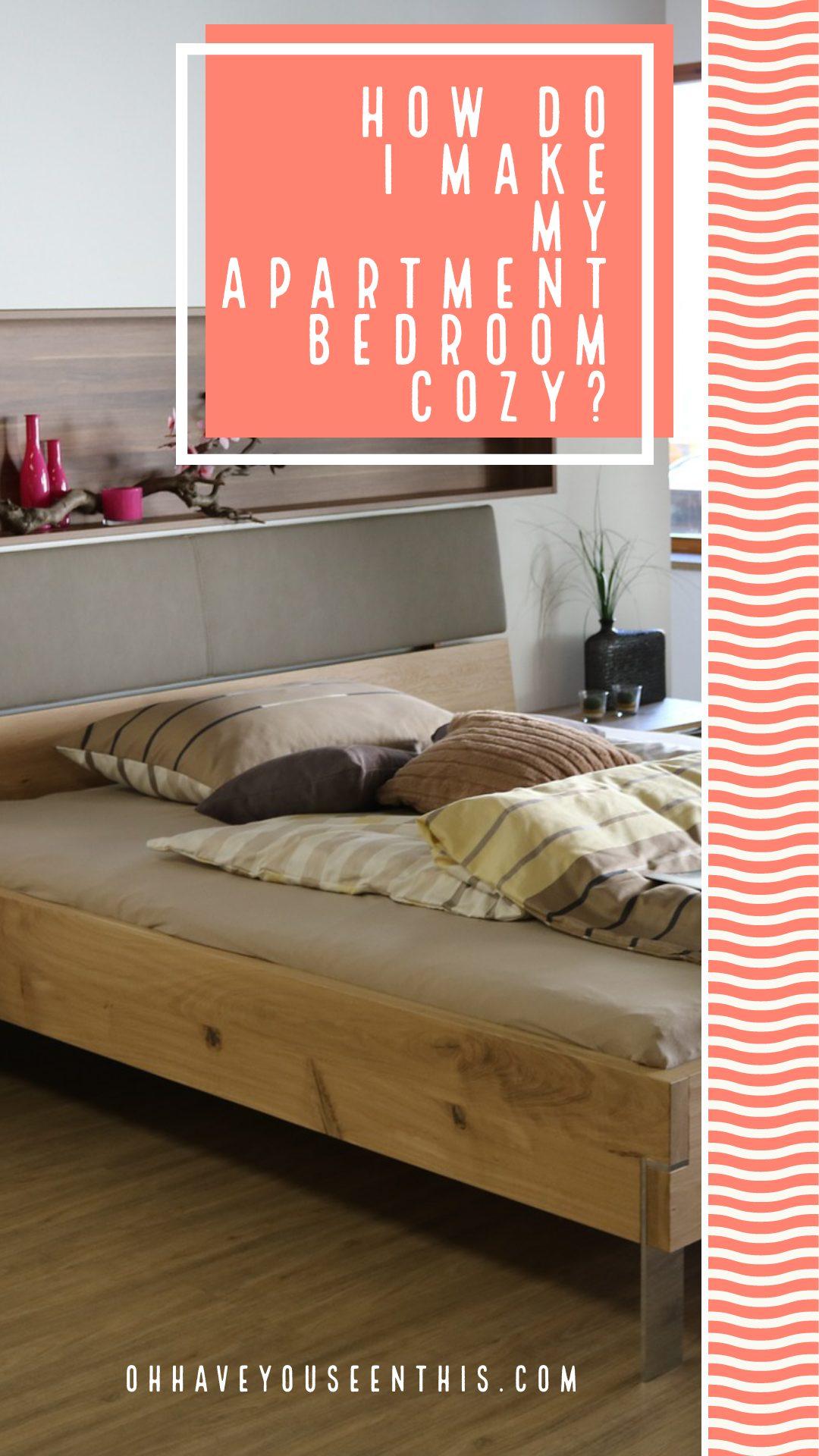 How do I make my apartment cozy?