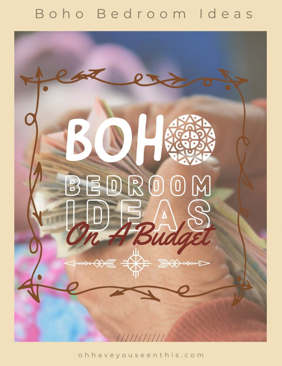 Boho bedroom ideas on a budget
