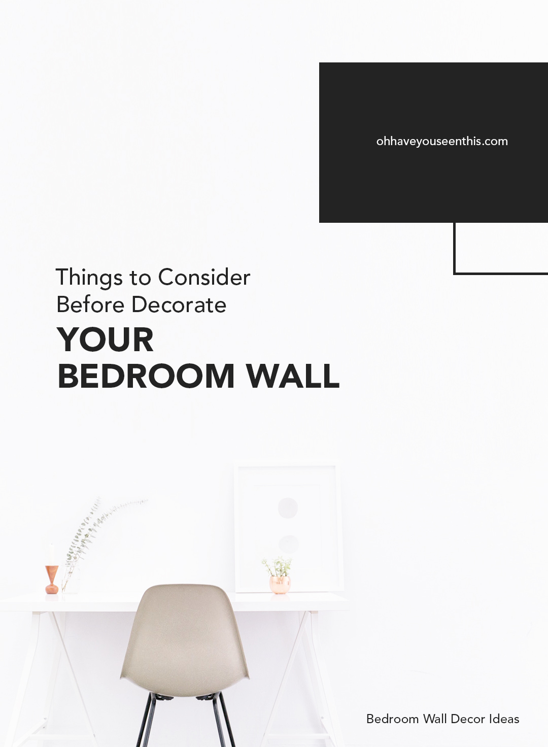 Thing to Consider Before Decorate Your Bedroom Wall