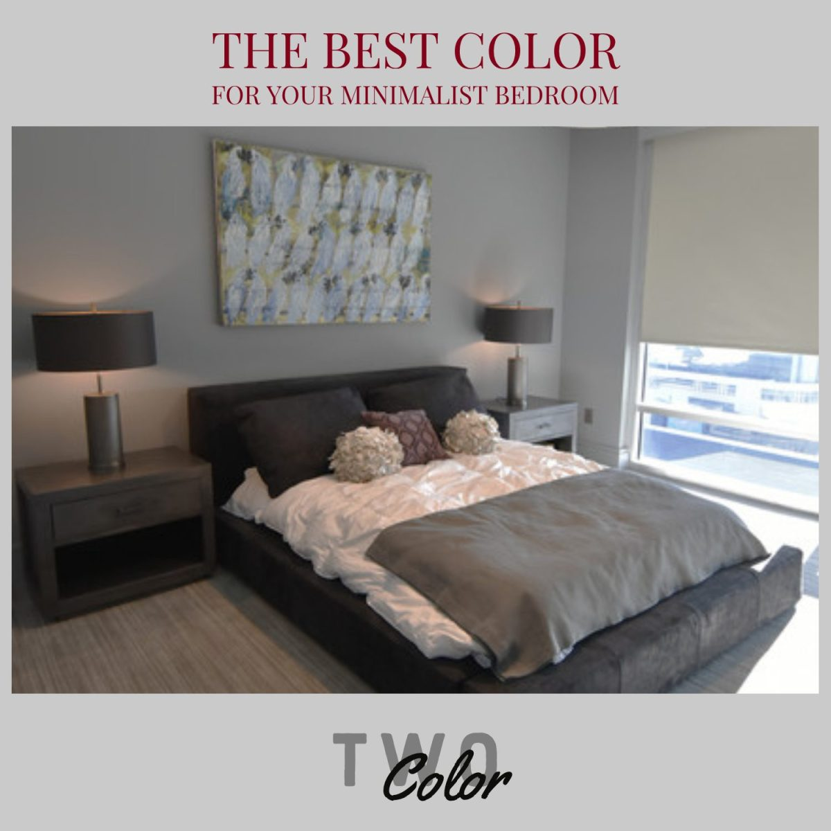 THe best color for your minimalist bedroom