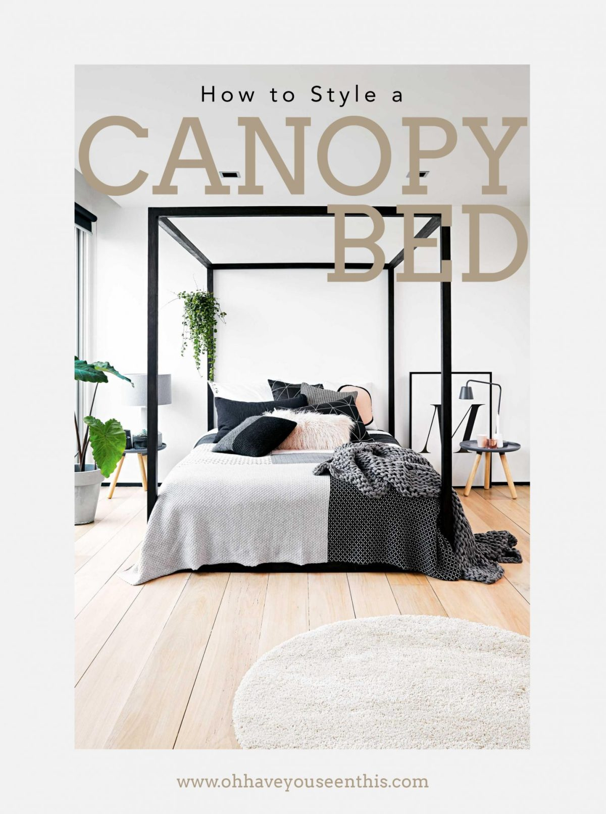 How to Style a Canopy Bed Cover