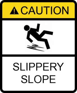 Image result for slippery slope quotes