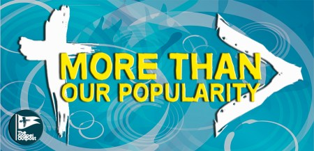 More Than Our Popularity