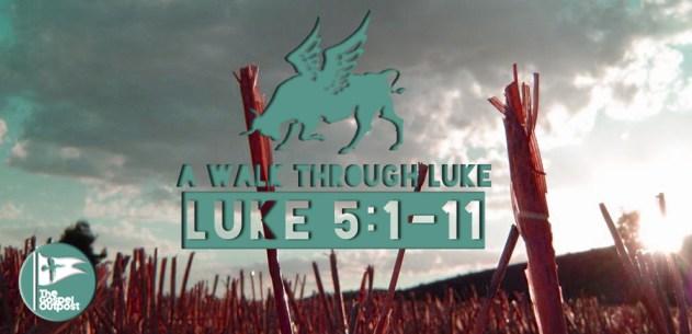 Luke 5:1-11 Abundant Obedience