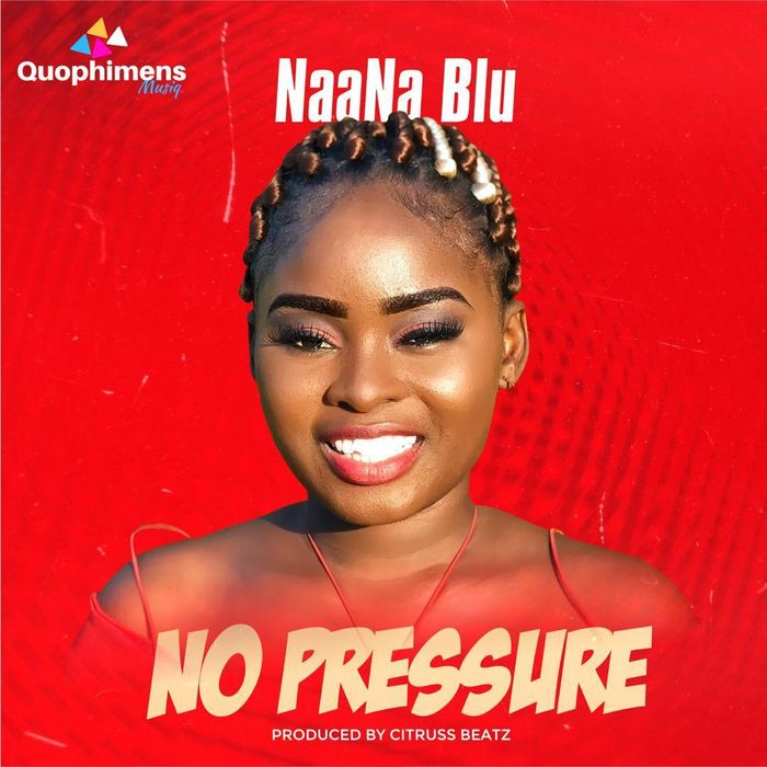 NaaNa Blu releases New Single Titled 'No Pressure'