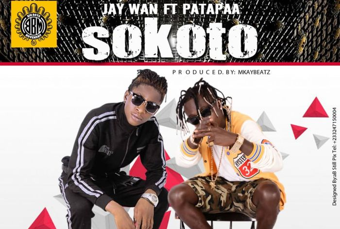 Jay Wan And Patapaa To Release A Banger Titled 'Sokoto' On August 21