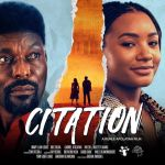 """""""CITATION"""" Review: The Overhyped Movie That Failed To Capture The Reality Of Sex For Grades In African Universities"""