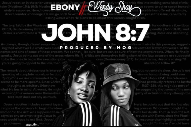 The Late Ebony Reigns Features Clout Chasing Wendy Shay On A New Song Titled 'John 8:7'