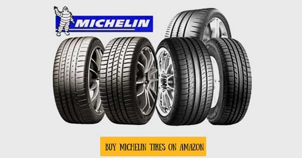 Buy Best Michelin Tires On Amazon