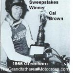 1956 8-0k5 Greenhorn, Cal Brown, wins