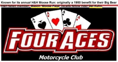 The Four Aces MC, MOOSE RUN