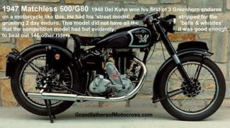 1948 a4 A 1947 Matchless 500 G80 street model, like Del won the 1948 Greenhorn