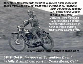 1949 a1 Costa Mesa Scrambles, loaned by Frank Cooper to Del Kuhn, 1948 Matchless, solid frame mc