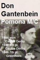 Gantenbein, Don 1946 Cactus Derby winner , 1948 Cactus Derby 4th & 1948 Grnhorn 7th, all on HD