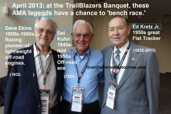 Kretz, Ed Jr. a2 2013 Del Kuhn & Dave Ekins, all AMA legends, at Trailblazers Banquet