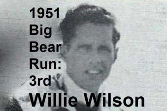 Wilson, Willie 1951 Big Bear 3rd place
