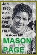 w 1950 1-0 MASON MOOSE PAGE Big Bear, fatal head injury, details, 4 Aces MC website, history