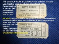 z1 1940-50s $1 ticket, Lincoln Park Stadium outdoor TT & short track. Milne & Lammeroux bros. raced there but local park for scrambles as not pros